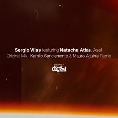 Sergio Vilas feat. Natacha Atlas - Asef {Kamilo Sanclemente & Mauro Aguirre Remix} Stripped Digital