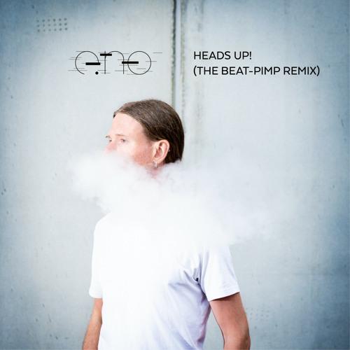 Heads Up! (The Beat-Pimp Remix)