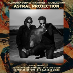 Astral Projection For Radio Ozora - 1/8/2021