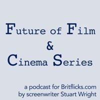 Ep001 Future of Film & Cinema Series Damian Spandley, Curzon Cinemas