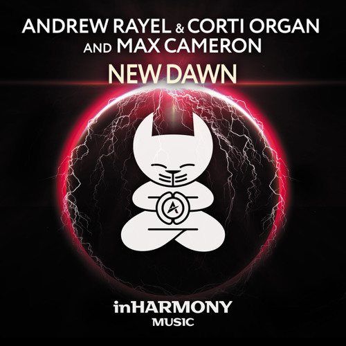Andrew Rayel & Corti Organ and Max Cameron - New Dawn