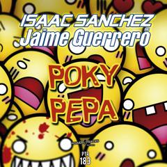 PTR183 Isaac Sanchez & Jaime Guerrero - Poky Pepa (Original Mix)