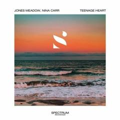 Jones Meadow & Nina Carr - Teenage Heart