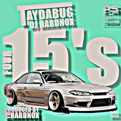 "Taydabug - ""Four 15's"" (Produced by DJ Hardnox)"