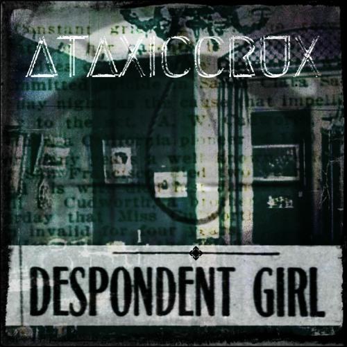 2020 - Despondent Girl (Single)