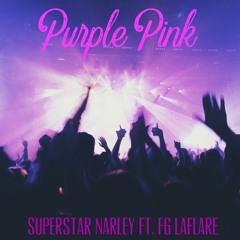 Purple Pink Ft. FG LaFlare