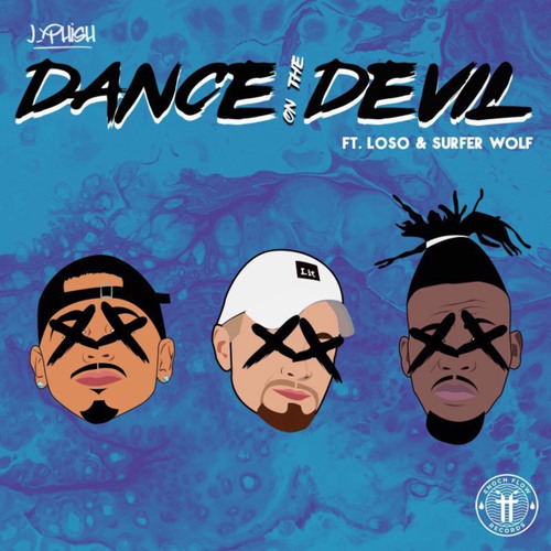 Dance On The Devil (feat. Loso & Surfer Wolf)
