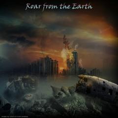Roar from the Earth