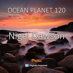 Olga Misty - Ocean Planet 120 [June 11 2021] On Proton Radio