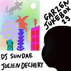 Garzen Jukebox # 29 - Dj Sundae & Julien Dechery