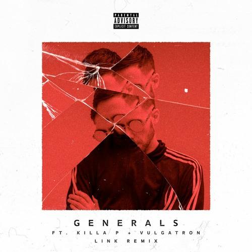 Trampa - Generals Ft. Killa P & Vulgatron (LINK Remix)