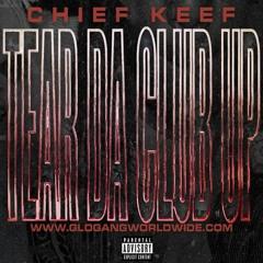 Chief Keef — Tear Da Club Up