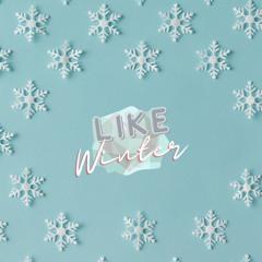 Like Winter ❄️