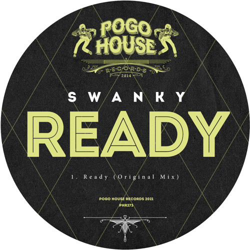 SWANKY - Ready (Original Mix) PHR273 ll POGO HOUSE