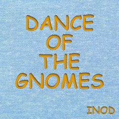 Dance Of The Gnomes