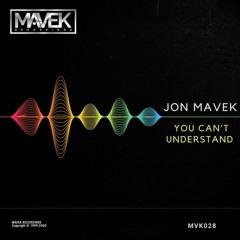 Jon Mavek - You Can't Understand