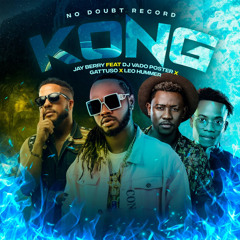 Kong (feat. Dj Vado Poster, Gattuso & Leo Hummer)
