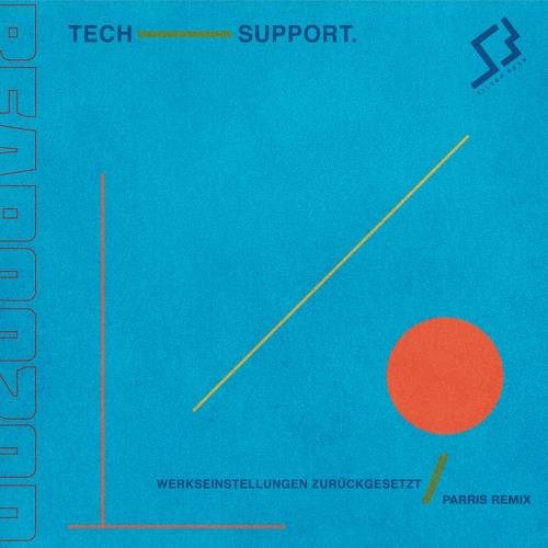 PREMIERE: Tech Support - Werkseinstellungen Zurückgesetzt (Parris Remix) [Silver Bear]