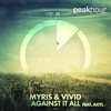 MYRIS, VIVID - Against It All (feat. AXYL)(Radio Edit)[OUT NOW]