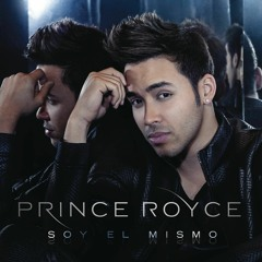 Prince Royce - Soy el Mismo Mix