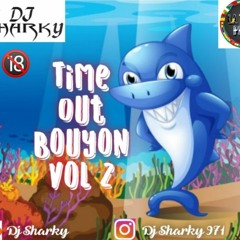 Time Out Bouyon Vol 2 in Live Dj Sharky