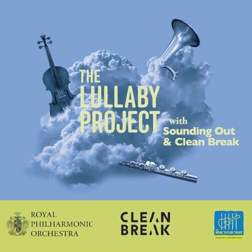 Lullaby Project with Clean Break and Sounding Out