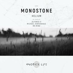 Monostone - Helium (Alfonso G Remix) [Another Life Music]