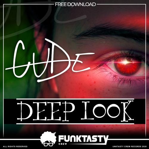 Cude - Deep Look (Original Mix) - FREE DOWNLOAD