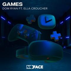 Dom Ryan ft. Ella Croucher - Games