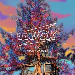 Edd - Neon Tokyo (Original Mix) [Trick] [MI4L.com]