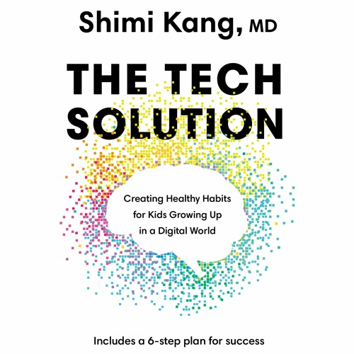 The Tech Solution - Shimi Kang, MD