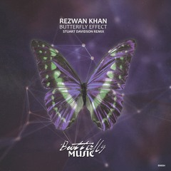 Rezwan Khan - Butterfly Effect (Stuart Davidson Remix)