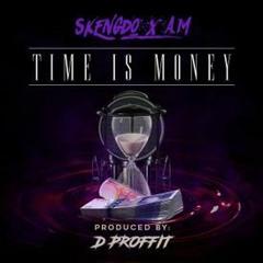 #410 SKENGDO X AM - TIME IS MONEY