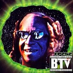 BTV Ep252 Deep Space (1988) & The Borrower (1991) Reviews + Trivia 9_20_21