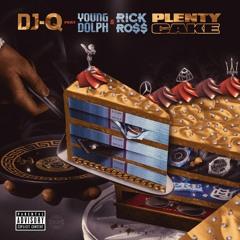 DJ-Q, Young Dolph & Rick Ross - Plenty Cake