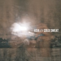 asia - Cold Sweat