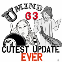 Ep. 63 Cutest Update Ever!