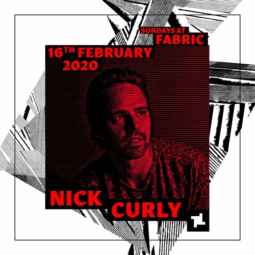 Nick Curly Sundays at fabric x Decay & Bread and Butter Promo Mix