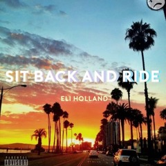 Sit Back and Ride