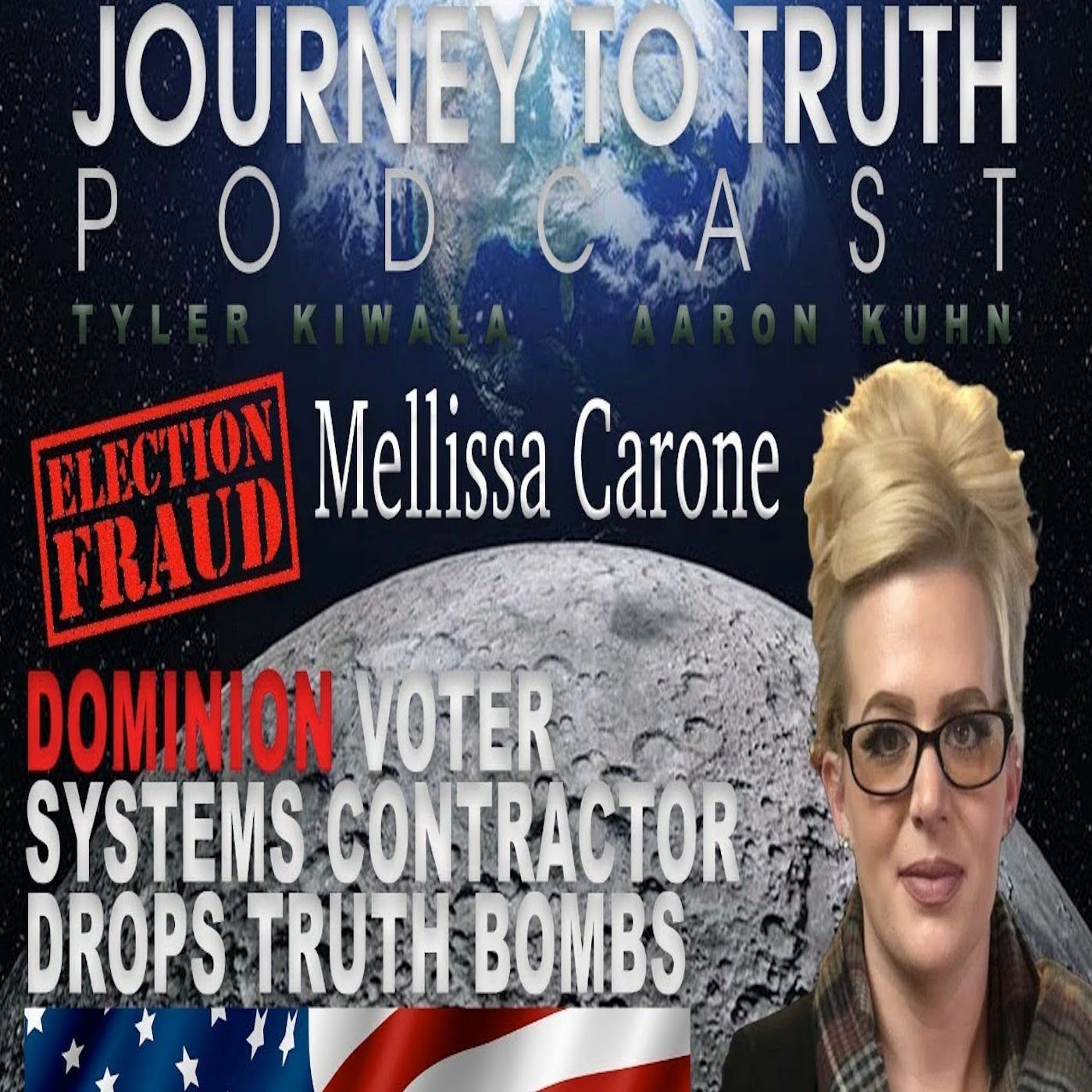 Ep 95 - Live w/ Mellissa Carone - All Claims About Election Fraud Have NOT Been Disputed