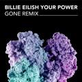 Billie Eilish Your Power (GONE Remix) Artwork
