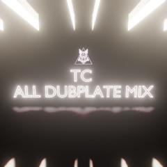 TC - ALL DUBPLATE MIX 003