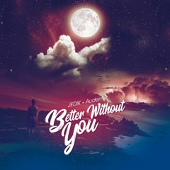Better Without You feat. Auden