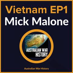 S02E01 - Vietnam - Mick Malone