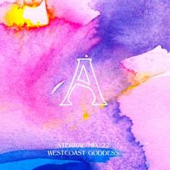Aterral Mix 22 -  Westcoast Goddess