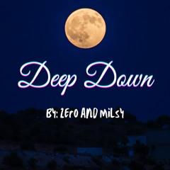 Deep Down (prod.Milsy)