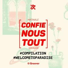 Confie-nous tout avec Jean Fromageau : Welcome to Paradise