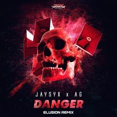 JAYSYX & AG - Danger (Elusion Remix)