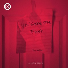 Tate McRae - You Broke Me First (Lusson Remix)