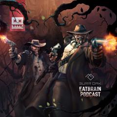 EATBRAIN Podcast 117 by Burr Oak